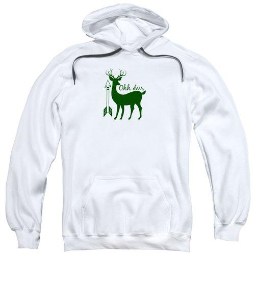Ohh Deer Sweatshirt by Chastity Hoff