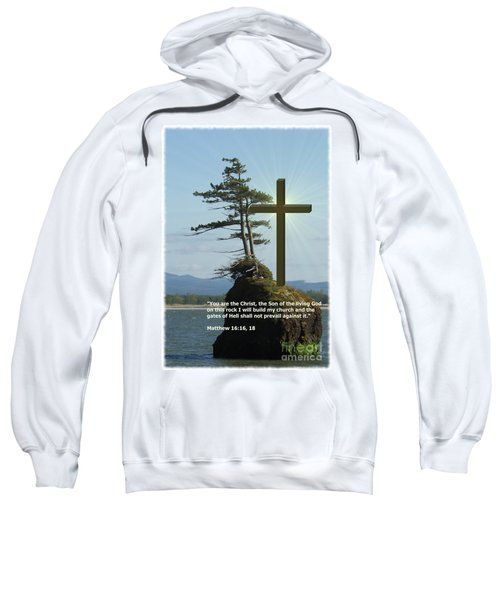 On This Rock I Will Build My Church Sweatshirt
