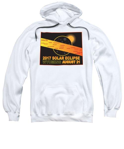 2017 Solar Eclipse Across Wyoming Cities Map Illustration Sweatshirt