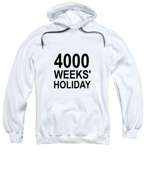A Lifetime Sweatshirt