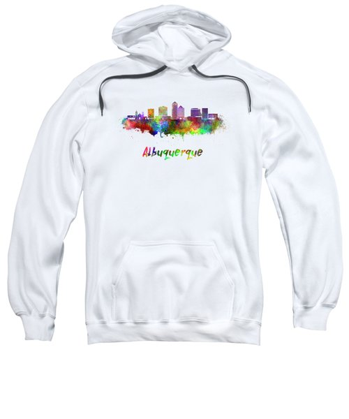 Albuquerque Skyline In Watercolor Splatters With Clipping Path Sweatshirt