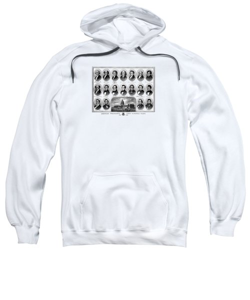 American Presidents First Hundred Years Sweatshirt by War Is Hell Store