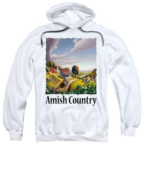 Amish Country - Appalachian Blackberry Patch Country Farm Landscape 2 Sweatshirt