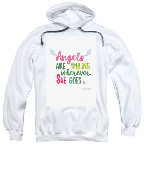 Angels Are Smiling Wherever She Goes Sweatshirt