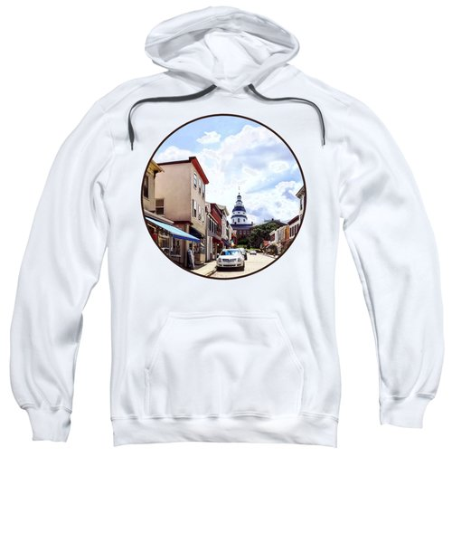 Annapolis Md - Shops On Maryland Avenue And Maryland State House Sweatshirt
