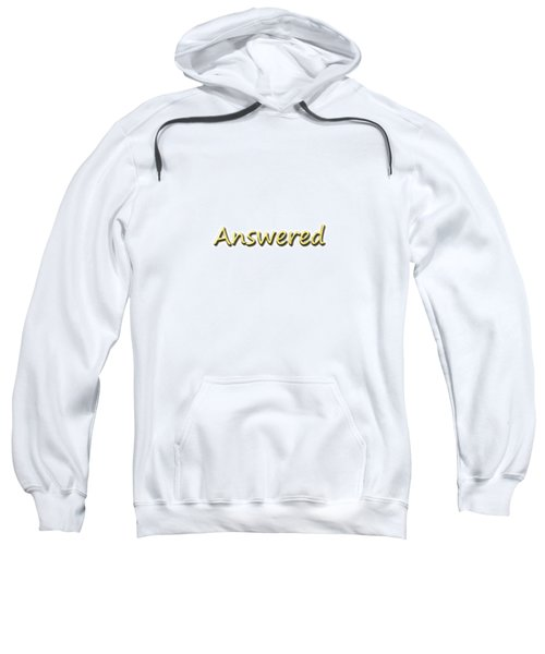 Answered Sweatshirt