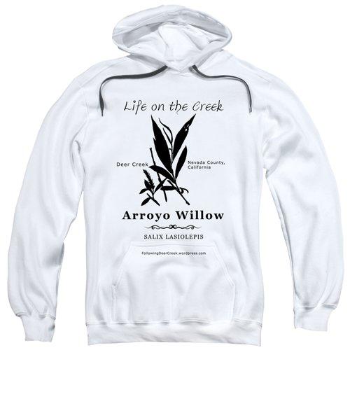 Arroyo Willow - Black Text Sweatshirt