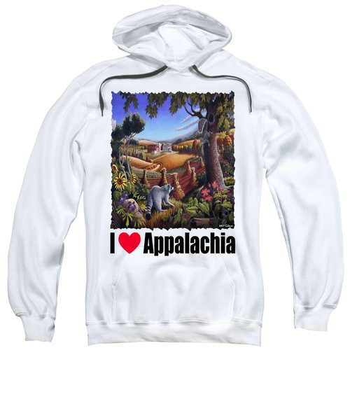 I Love Appalachia - Coon Gap Holler Country Farm Landscape 1 Sweatshirt by Walt Curlee