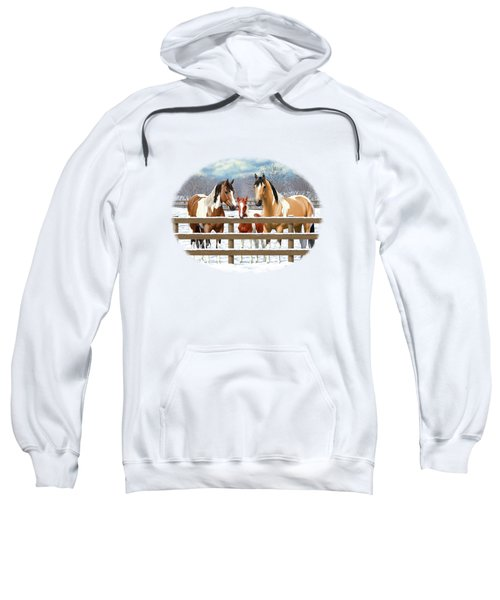 Paint Horses In Winter Corral Sweatshirt
