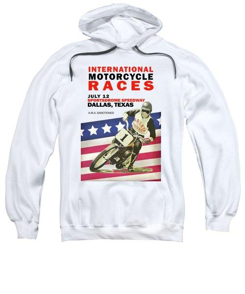 International Motorcycle Races Dallas Sweatshirt