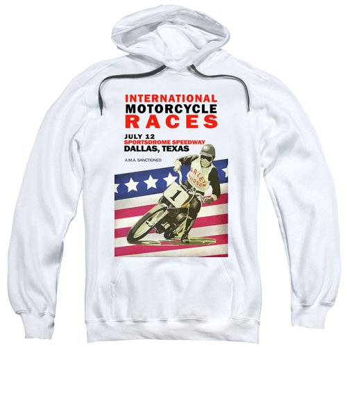 International Motorcycle Races Dallas Sweatshirt