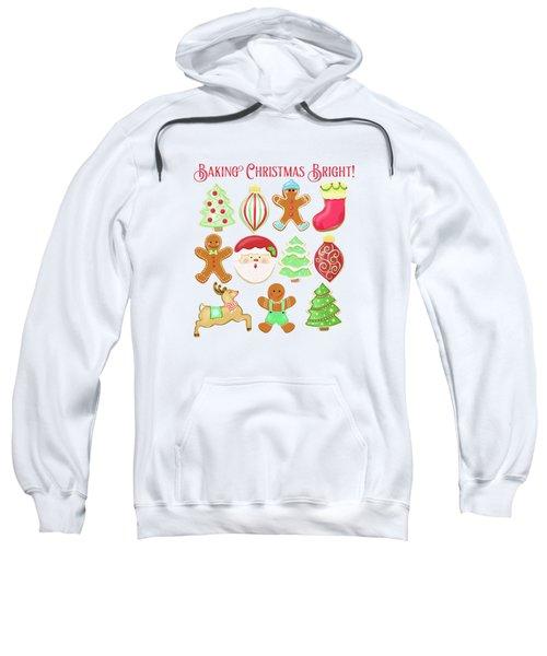Baking Christmas Bright Sweatshirt