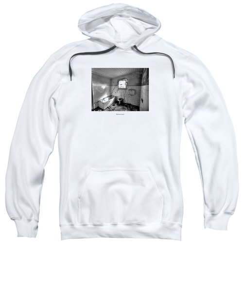 Sweatshirt featuring the photograph Bathroom Sound by Joseph Amaral