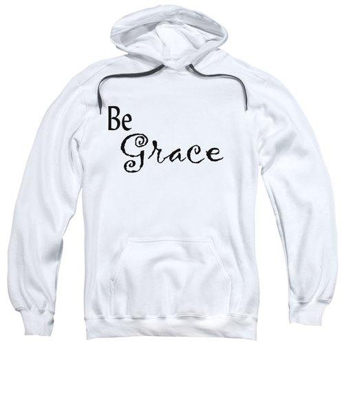 Be Grace Sweatshirt