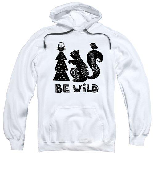 Be Wild Cute Owl And Squirrel In Scandinavian Style Sweatshirt