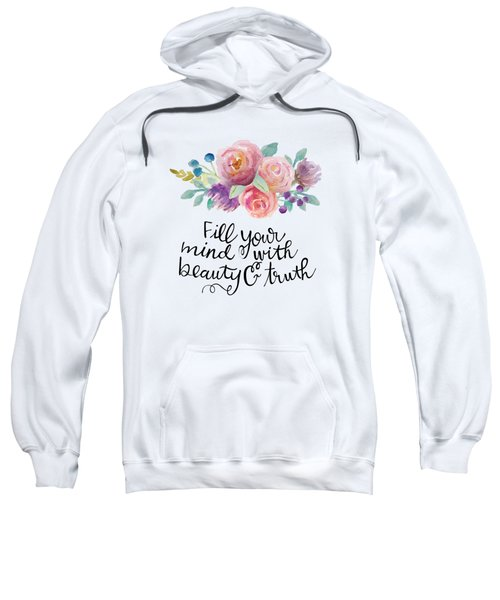 Beauty And Truth Sweatshirt