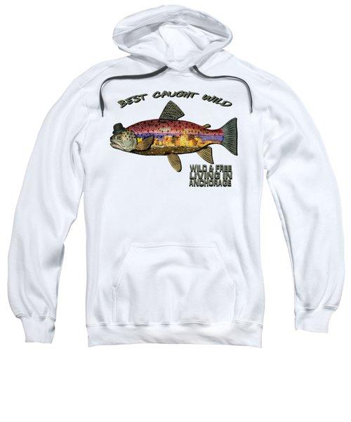 Fishing - Best Caught Wild On Light Sweatshirt