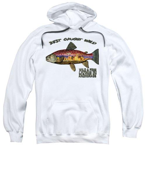 Fishing - Best Caught Wild - On Light No Hat Sweatshirt