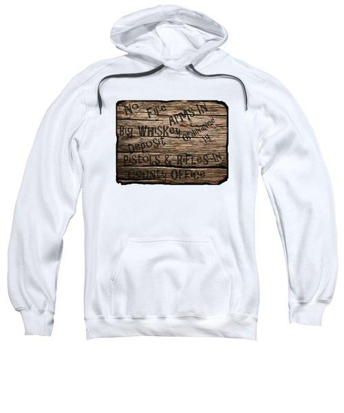 Big Whiskey Fire Arm Sign Sweatshirt