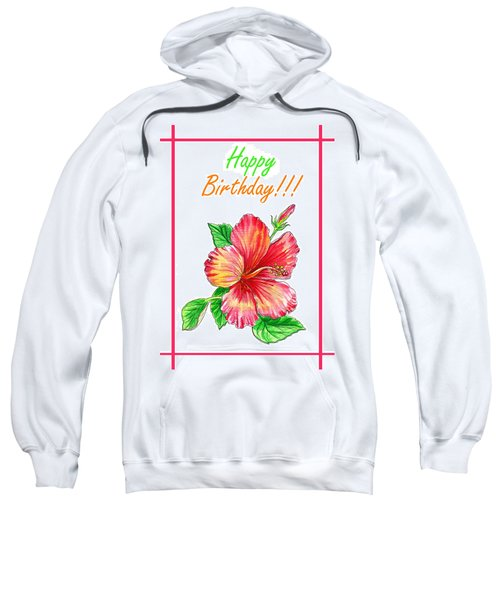 Birthday Hibiscus Sweatshirt