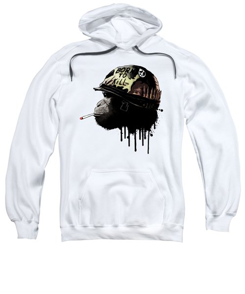 Born To Kill Sweatshirt