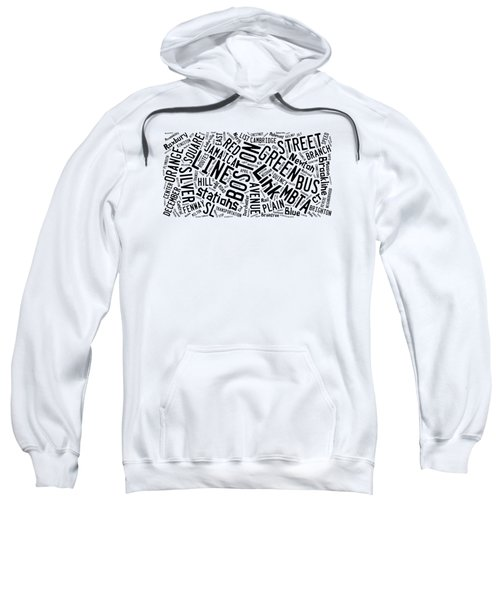 Boston Subway Or T Stops Word Cloud Sweatshirt