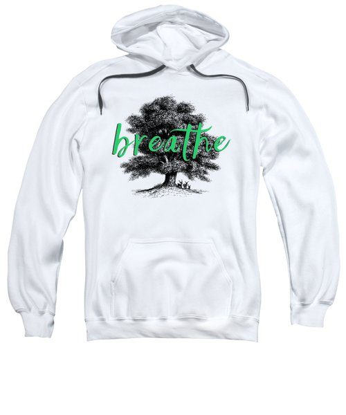 Breathe Shirt Sweatshirt