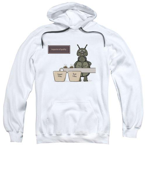 Bug As A Inspector Of Quality Sweatshirt