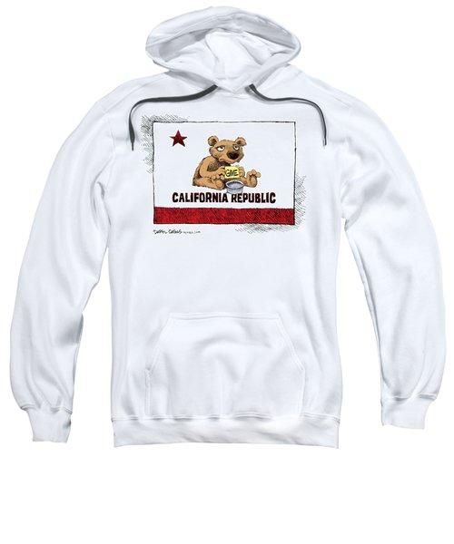 California Budget Begging Sweatshirt