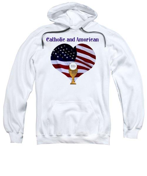 Catholic And American Flag And Holy Eucharist Sweatshirt
