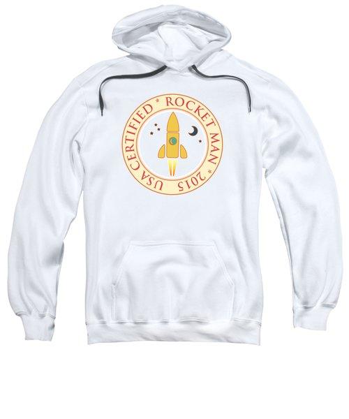 Certified Rocket Man Sweatshirt by Gaspar Avila