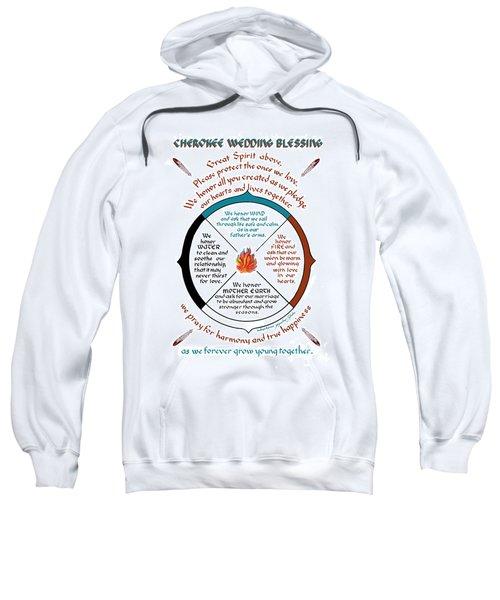 Cherokee Wedding Blessing Sweatshirt
