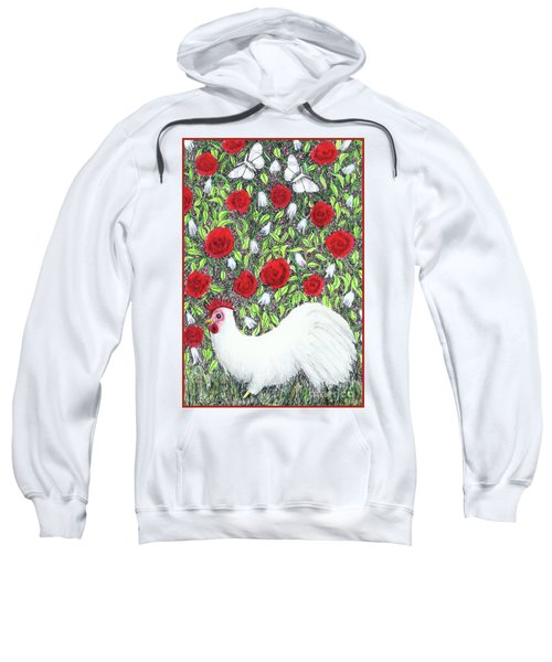 Chicken And Butterflies In The Flowers Sweatshirt