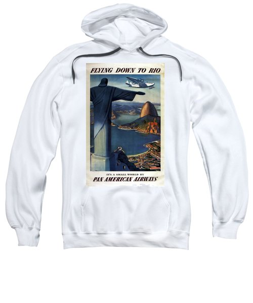 Christ The Redeemer, Rio, Brazil - Pan American Airways - Retro Travel Poster - Vintage Poster Sweatshirt
