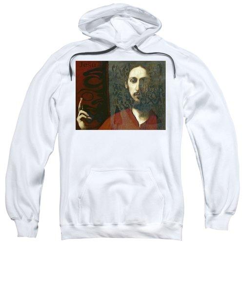 Christ You Know It Ain't Easy  Sweatshirt