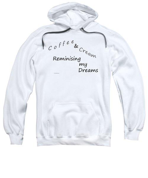Coffee And Cream Mug Sweatshirt