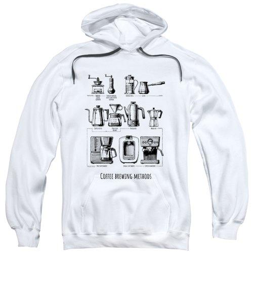Coffee Brewing Methods Sweatshirt