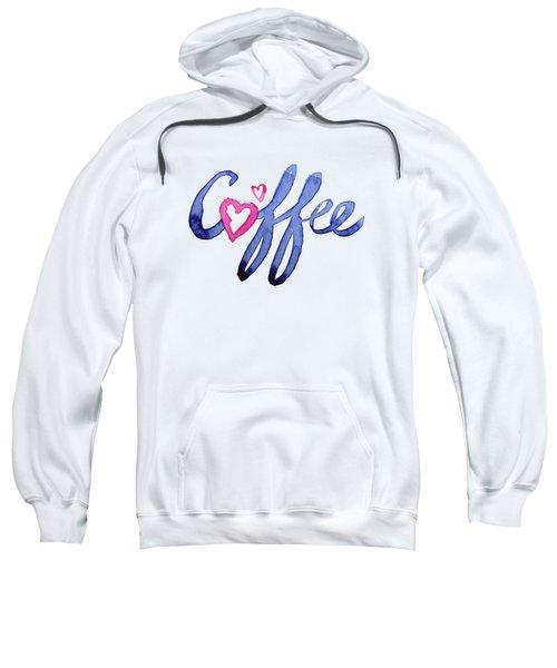 Coffee Lover Typography Sweatshirt