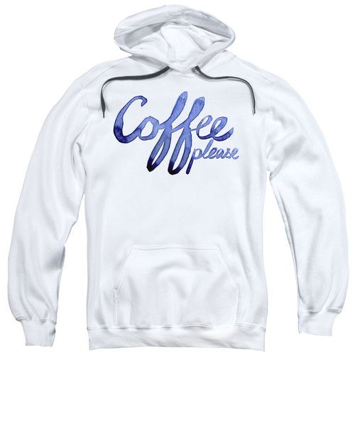 Coffee Please Sweatshirt