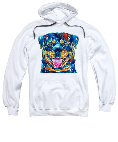 Colorful Rottie Art - Rottweiler By Sharon Cummings Sweatshirt
