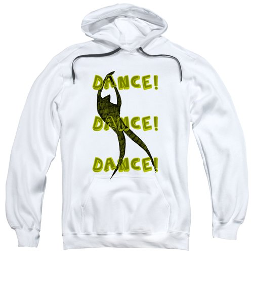Sweatshirt featuring the drawing Dance Dance Dance by Michelle Calkins