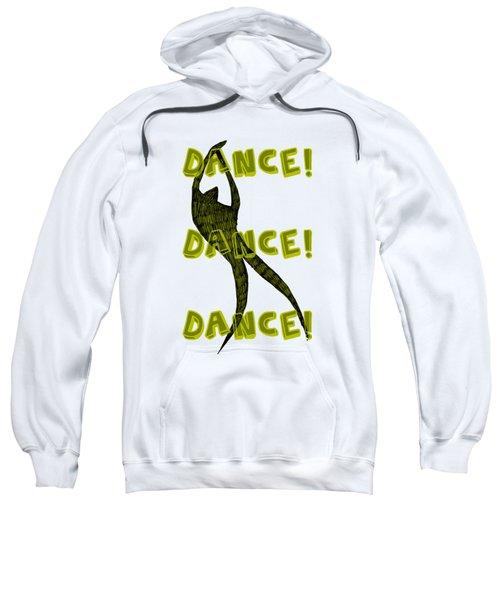 Dance Dance Dance Sweatshirt by Michelle Calkins
