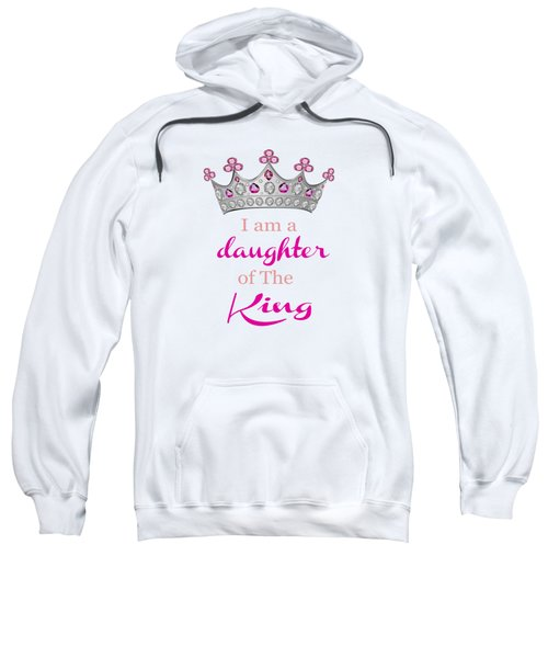 Daughter Of The King Sweatshirt