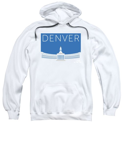 Denver City And County Bldg/blue Sweatshirt