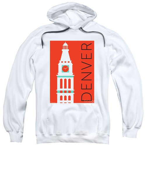 Sweatshirt featuring the digital art Denver D And F Tower/orange by Sam Brennan