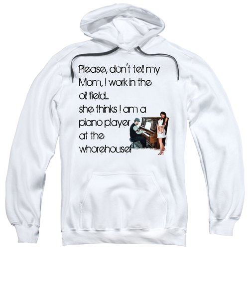 Don't Tell Mom Sweatshirt