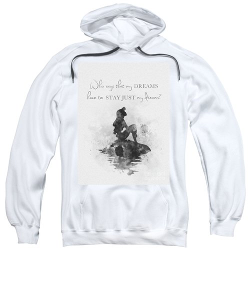 Dreams Black And White Sweatshirt