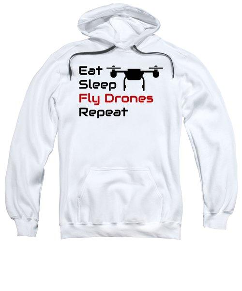 Drone Lover Eat Sleep Fly Drones Repeat Sweatshirt