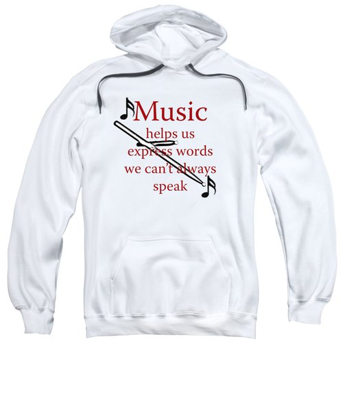 Drum Music Helps Us Express Words Sweatshirt by M K  Miller