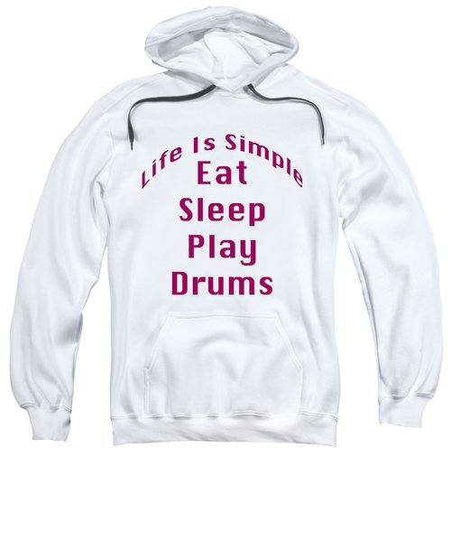 Drums Eat Sleep Play Drums 5514.02 Sweatshirt by M K  Miller